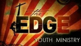 The Edge - High School (grades 9-12)